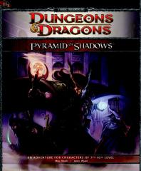 Dungeons & Dragons - 4th Edition - Adventure [Levels 07-10] - Pyramid of Shadows.pdf