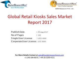 Global Retail Kiosks Sales Market Report 2017.pdf