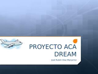 Proyecto ACADREAM.pptx