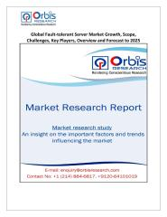 Global Fault-tolerant Server Market Growth, Scope, Challenges, Key Players, Overview and Forecast to 2025.pdf